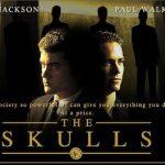 The Skulls. Movie.