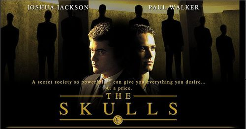 The Skulls. Movie.